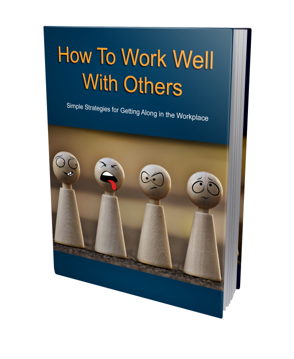 How To Work Well With Others Book